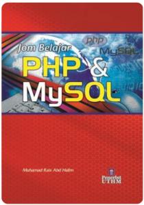 Buku PHP dan MySQL Bahasa Melayu, mudah dan praktikal